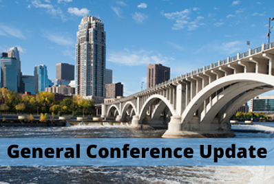 General Conference Update